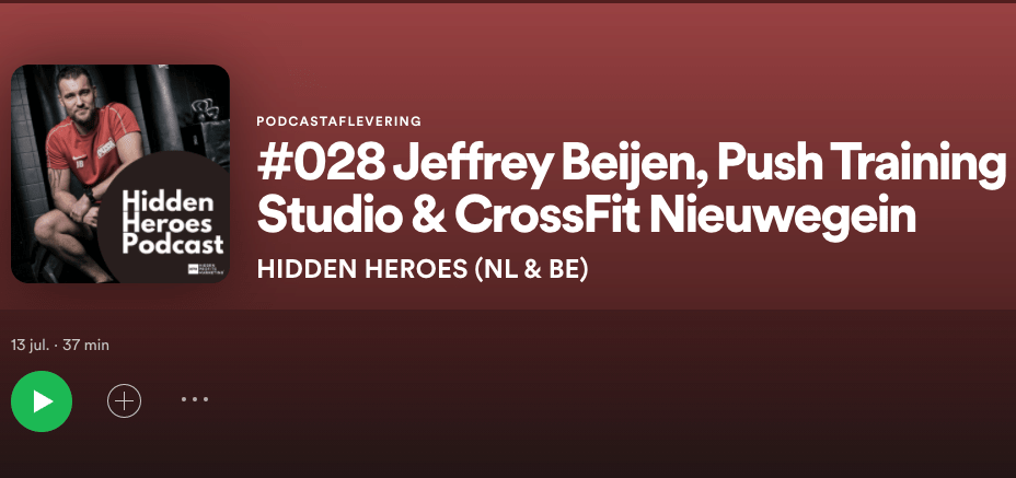 Hidden Heroes Podcast #028: Jeffrey Beijen (Push Training Studio en CrossFit Nieuwegein)